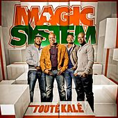 Touté kalé von Magic System