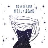 No Es La Cama de Al2 El Aldeano