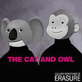 Lullaby Renditions of Erasure de The Cat and Owl