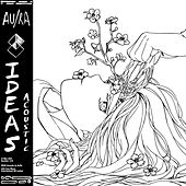 Ideas (Acoustic) by Au/Ra