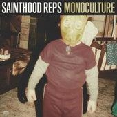Monoculture by Sainthood Reps