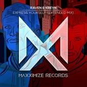 Express Yourself (Extended Mix) von Raven & Kreyn