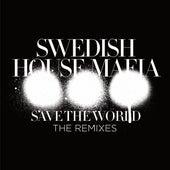 Save The World (The Remixes) by Swedish House Mafia