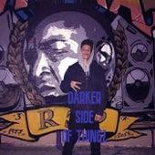 Darker Side Of Thingz de Lil Hush