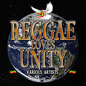 Reggae Loves Unity de Various Artists