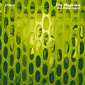 The Magician (LA Priest Remix) by Dizzy