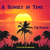 A Sunset in Time by Flip Damon