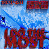 I Do The Most (feat. Lil Keed) (Remixes) von Whipped Cream