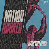 Hooked (Marc Volt Remix) by Notion