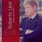 Roberto Leal: Vamos brindar by Various Artists