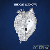 Lullaby Renditions of Coldplay von The Cat and Owl