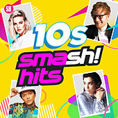 10s Smash Hits by Various Artists