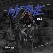 My Time by Eli