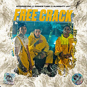 Free Crack (feat. YBN Almighty Jay & MyCrazyRO) by Prince Taee