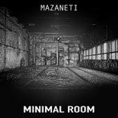 Minimal Room de Mazanetti