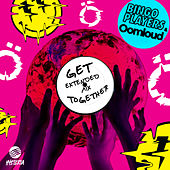Get Together (Extended Mix) by Bingo Players