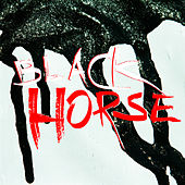 Black Horse by Siouxsie and the Banshees