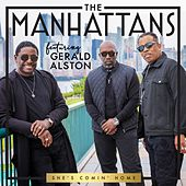 She's Comin' Home (feat. Gerald Alston) de Manhattans