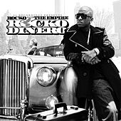 Rocko and The Empire - Rocko Dinero by Rocko