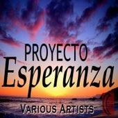 Proyecto Esperanza di Various Artists