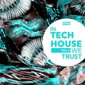 In Tech House We Trust, Vol. 6 de Various Artists