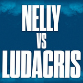 Nelly vs. Ludacris de Various Artists