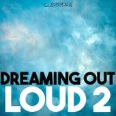 Dreaming Out Loud 2 de Various Artists