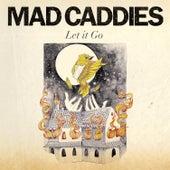 Let It Go de Mad Caddies