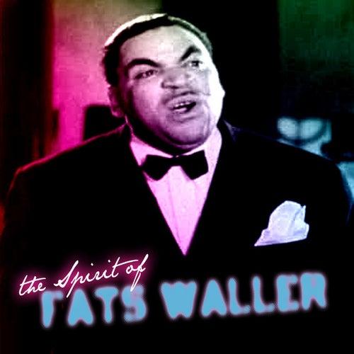 The Spirit Of Fats Waller by Fats Waller