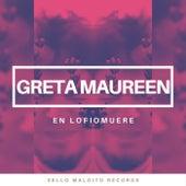 En Lofiomuere (Version Acústica) de Greta Maureen