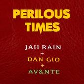 Perilous Times de Jah Rain