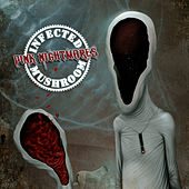 Pink Nightmares by Infected Mushroom
