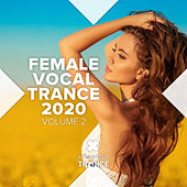 Female Vocal Trance 2020, Vol. 2 van Various Artists