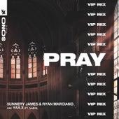 PRAY (VIP Mix) de Sunnery James & Ryan Marciano