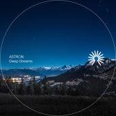 Deep Dreams by Astron