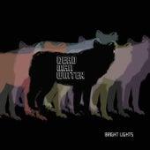 Bright Lights by Dead Man Winter