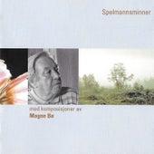 Spelmannsminner by Magne Bø