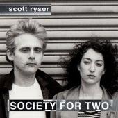 Society for Two (The I-Robots Reconstructions) de Scott Ryser