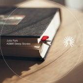 ASMR Sleep Stories von Julia Park
