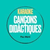 Cançons Didàctiques, Vol. 1 (Karaoke Version) de Cançons Didàctiques