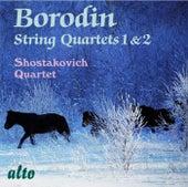 Borodin String Quartets Nos. 1 & 2 by Shostakovich Quartet