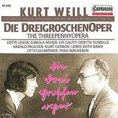Weill: Die Dreigroschenoper (1928-1931) by Various Artists