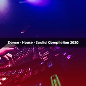 Dance House Soulful Compilation 2020 by Leoni