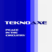 Peace in the Circuitry by TeknoAXE