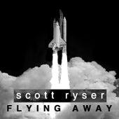 Flying Away (The I-Robots Reconstructions) de Scott Ryser