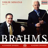 Brahms, J.: Violin Sonatas Nos. 1-3 by Vladimir Spivakov