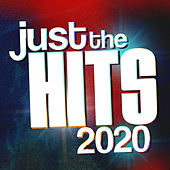 Just the Hits 2020 by Various Artists