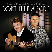 Don't Let the Music Die de Daniel O'Donnell