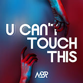 U Can't Touch This by M.B.P.