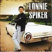 Coming To A Honky Tonk Near You by Lonnie Spiker